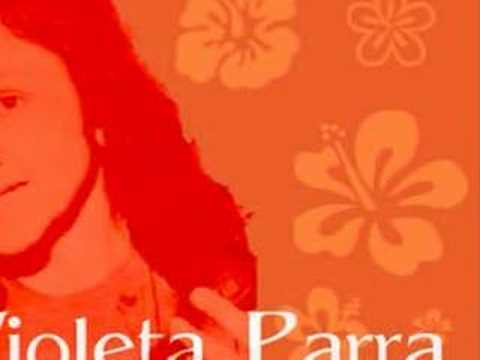 VIOLETA PARRA - Gracias a la vida ( Thanks to life) ORIGINAL version