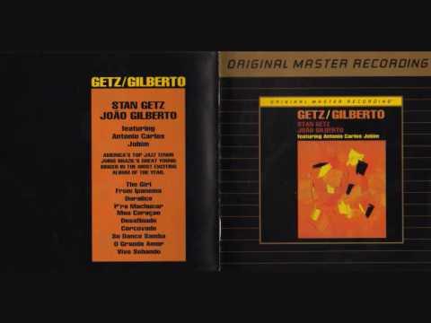 Stan Getz & Joao Gilberto - The Girl From Ipanema