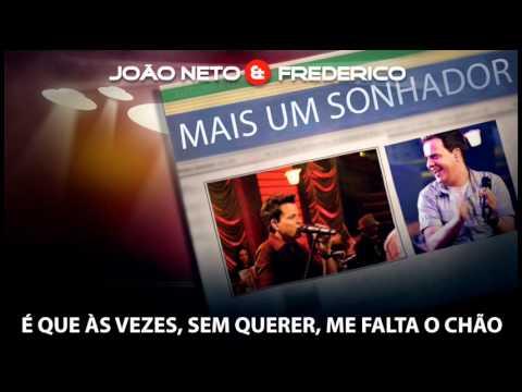 Mais um sonhador - Jo�o Neto e Frederico