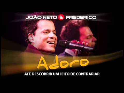 Adoro - Jo�o Neto e Frederico