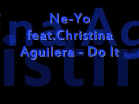 Ne-Yo feat.Christina Aguilera - Do It (New) 2009