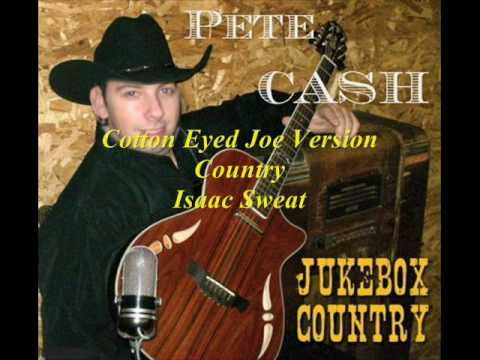 Cotton Eyed Joe Version Country par Isaac Sweat