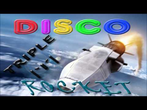 Triple I - Disco Rocket (Original Mix) [HOUSE]