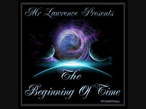 Mr Lawrence presents The Beginning of Time