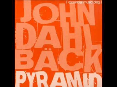 John Dahlback - Pyramid (2008!!)