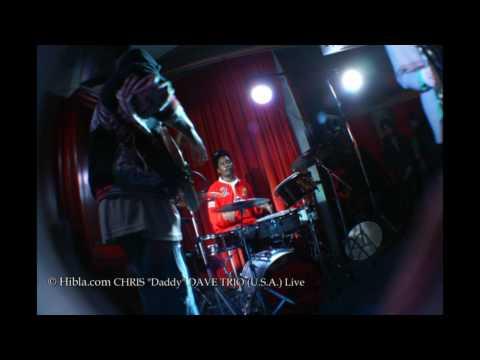 "hibla.com: CHRIS ""Daddy"" DAVE TRIO (USA) Live, at Charlie Wright`s, London 12th Feb.`09"