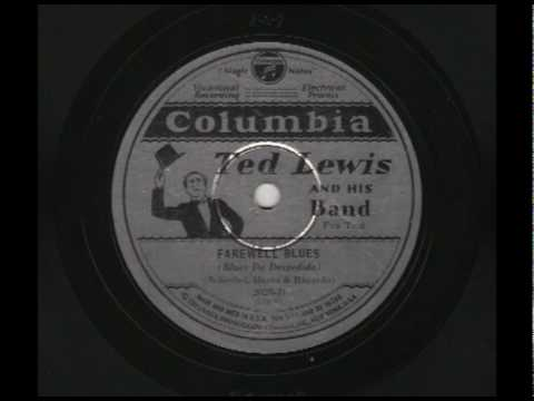 Ted Lewis & His Band - Farewell Blues - Columbia 2029-D