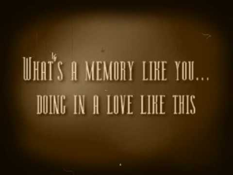 What`s A Memory Like You Doing In A Love Like This - John S