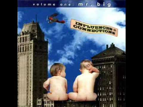 Wild World - Mr. Big Influences and Connections Volume I