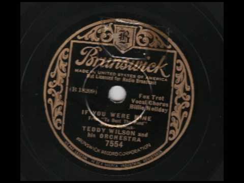 Teddy Wilson & His Orchestra (w Billie Holiday) - If You Were Mine - Brunswick 7554