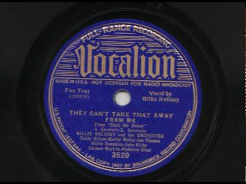 Billie Holiday & Her Orchestra - They Can`t Take That Away From Me - Vocalion 3520