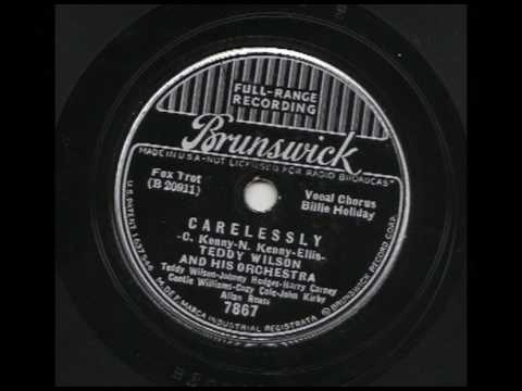 Teddy Wilson & His Orchestra (w Billie Holiday) - Carelessly - Brunswick 7867