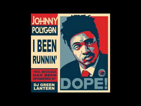 Johnny Polygon - I`ve Been Runnin`