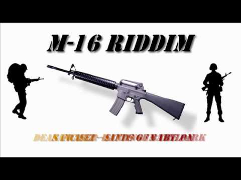 M-16 Riddim Mix.