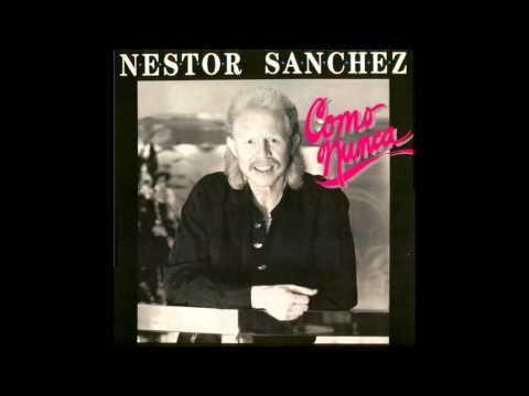 Nestor Sanchez - Fria Como El Viento (HQ Audio)