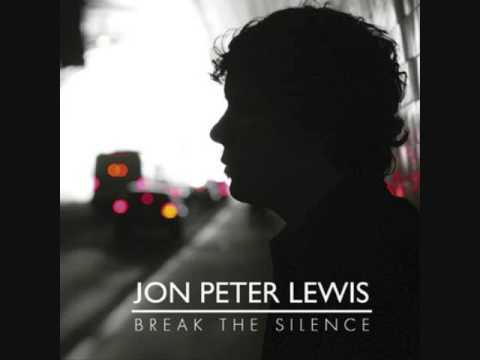 Jon Peter Lewis - If you don`t mean it