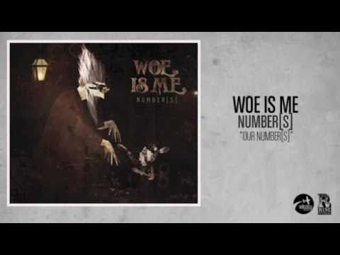 Woe, Is Me - Our Number[s] featuring Jonny Craig