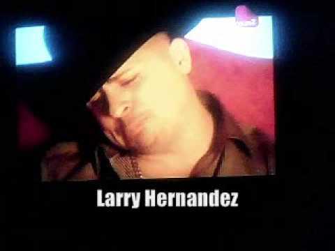Larry Hernandez - El Baleado