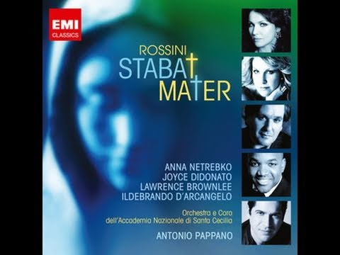 ANTONIO PAPPANO CONDUCTS ROSSINI: STABAT MATER