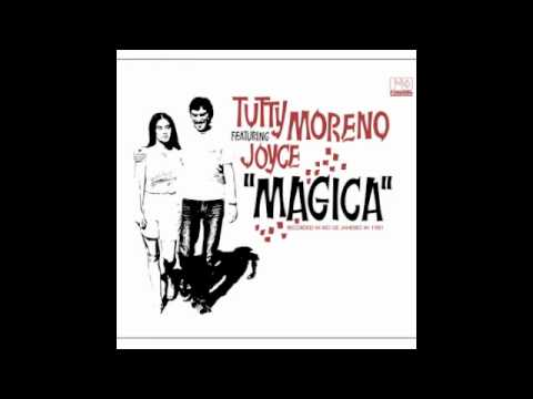 Magica - Tutty Moreno & Joyce