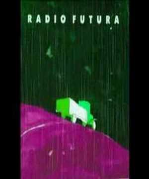 RADIO FUTURA lluvia del porvenir