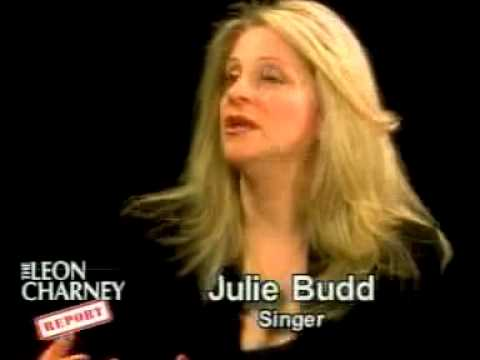Julie Budd: The Leon Charney Interview: Part 2 of 3