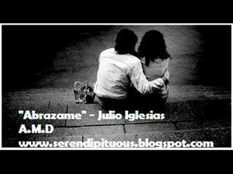 """""""Abrazame"""" - Julio Iglesias"""