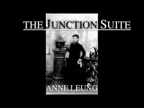 The Junction Suite, Anne Leung, Music by Isaias Garcia