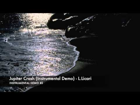 Jupiter Crash (Instrumental Demo) - L.Licari