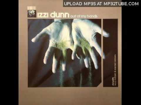 Izzi Dunn - Out of My Hands (Kaidi Tatham Mix)