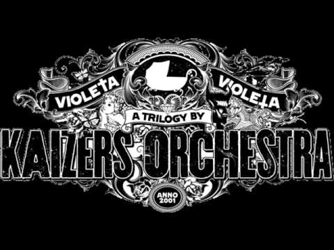 Kaizers Orchestra - Philemon Arthur & the Dung [HQ]