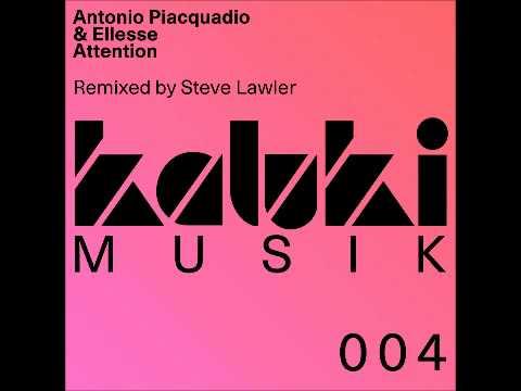 Antonio Piacquadio & Ellesse - Attention - Original Mix