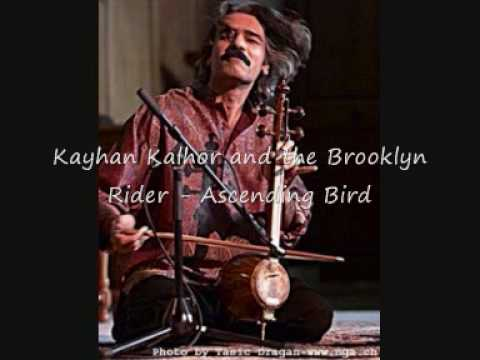 Kayhan Kalhor and The Brooklyn Rider - Ascending Bird
