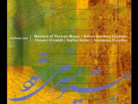 Masters of Persian Music - Tasnif ba Man Sanama (Mowlavi)