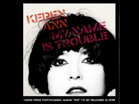 Keren Ann - My name is trouble