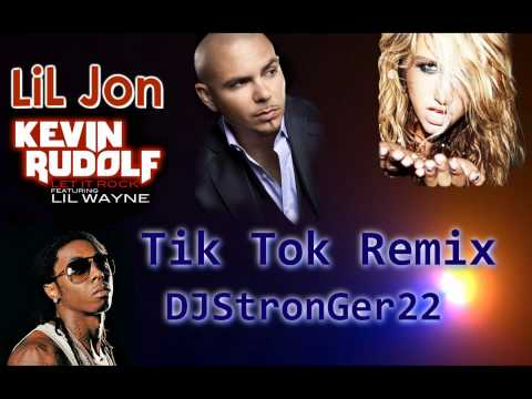 Tik Tok Project 2010 New Remix (Pitbull feat Keisha, Lil Jon, Kevin Rudolf, Lil Wayne)