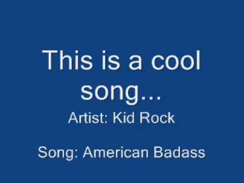 Kid Rock - American Badass