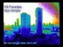 Kill Paradise - Bye Simple (w/ Lyrics)