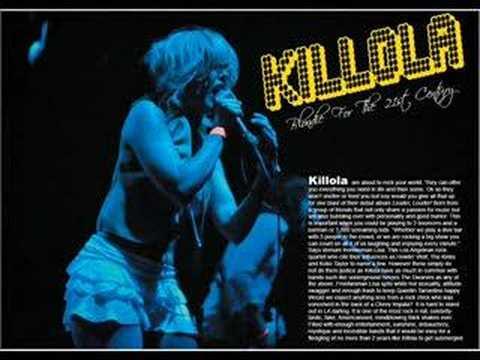 Killola Rocks!!!