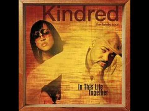 Kindred the Family Soul (Do You Remember)