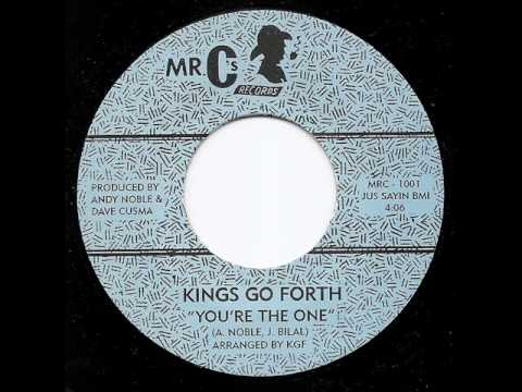 KINGS GO FORTH - You`re The One
