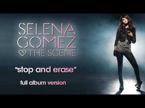 "Selena Gomez & The Scene - ""Stop And Erase"" Full Album Version HQ + lyrics!"