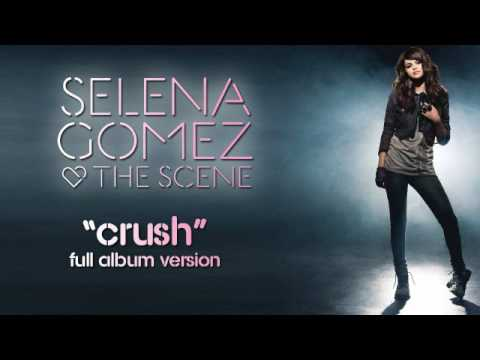 "Selena Gomez & The Scene - ""Crush"" Full album version HQ + Lyrics!"