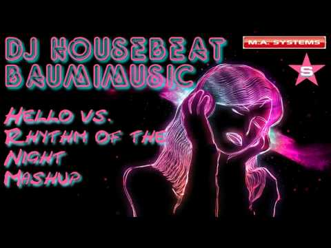 (Mash Up Mix) Martin Solveig-Hello vs. Corona - Rhythm of the Night (Baumimusic Mash Up Mix 2011)