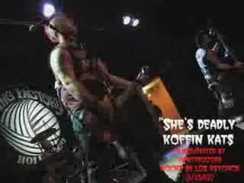 Koffin Kats - She`s Deadly