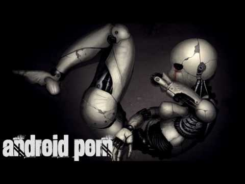 Kraddy - Android Porn (Remix)
