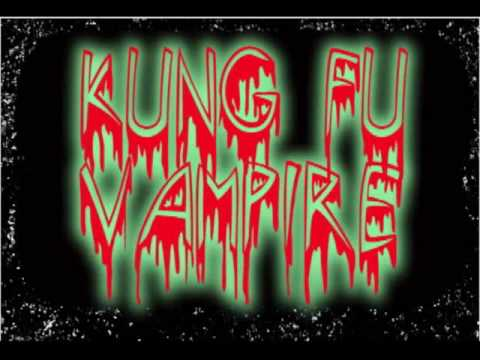 Kung Fu Vampire...N IM OUT