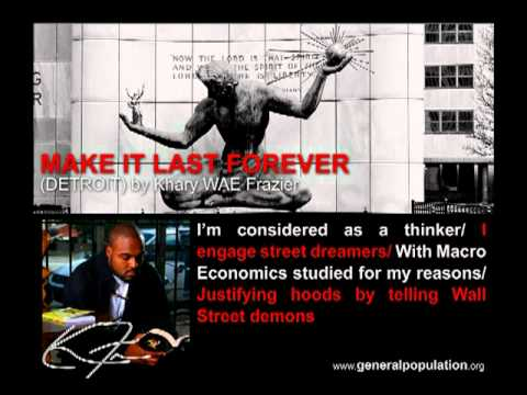 Make it Last Forever (Detroit) by Khary WAE Frazier