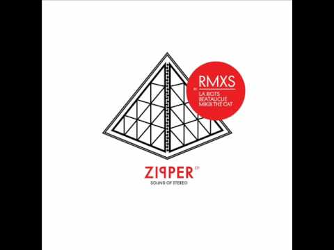 Sound Of Stereo - Zipper (LA Riots Remix)