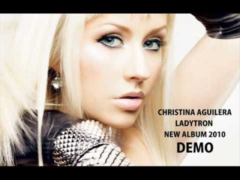 Christina Aguilera new album 2010 DEMO (track 3 - Ladytron)